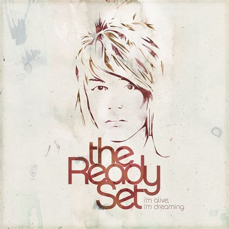 The Ready Set - I'm Alive, I'm Dreaming (Deluxe Edition