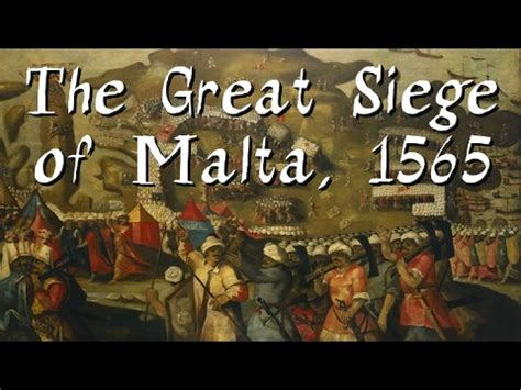 The Great Siege of Malta, 1565 - YouTube